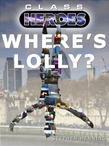 Gift Guide: Class Heroes 3: Where's Lolly? by Stephen Henning