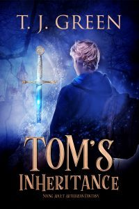 Tom's Inheritance by TJ Green