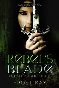 Rebel's Blade by Frost Kay