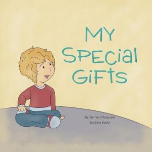 Featured Book: My Special Gifts by Bernie DiPasquale